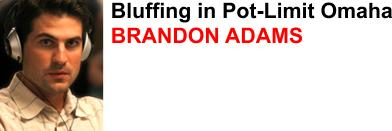 Brandon Adams is a member of team Full Tilt