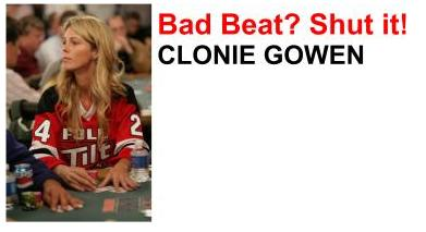 Clonie Gowen plays online exclusively at FullTiltPoker.com