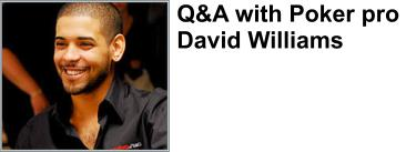 David Williams is a Bodog Poker Pro