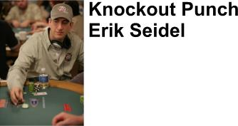 Erik Seidel plays exclusively online at FullTiltPoker.com