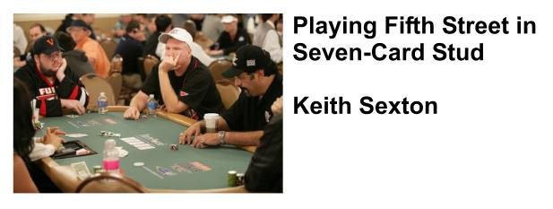 Seven Card Stud Poker Professional Tips