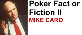 Mike Caro poker questions