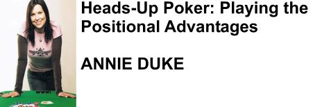 Annie Duke on smarter Heads Up Poker Play