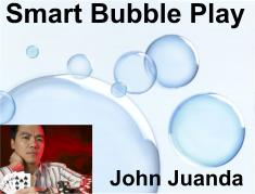 John Juanda on bubble play