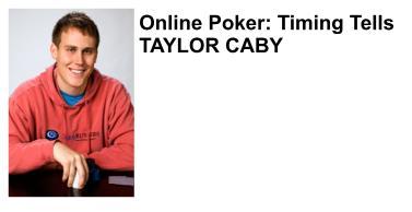 Taylor Caby - photo courtesy Full Tilt Poker